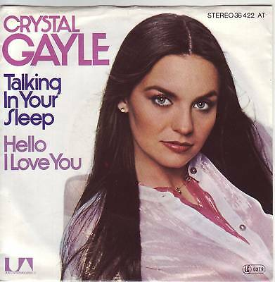 """7"" - CRYSTAL GAYLE - Talking in your sleep"