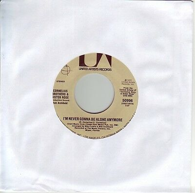"""""""7"""" - CORNELIUS BROTHERS & SISTER ROSE - I`m never gonna be alone anymore - USA"""