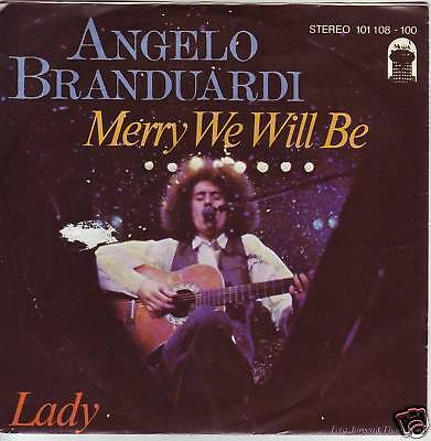"""7"" - ANGELO BRANDUARDI - Merry we will be"