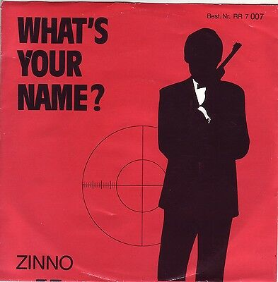 """7"" - ZINNO - What`s your name?"