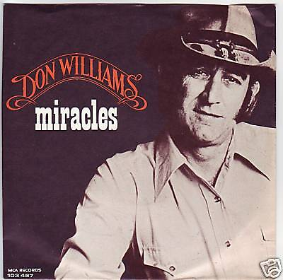 """7"" - DON WILLIAMS - Miracles - sehr RAR"