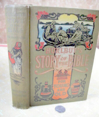STORY OF THE BIBLE FOR YOUNG & OLD,1904,Rev.Jesse Lyman Hurlbut,Illust
