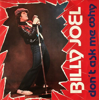 """BILLY JOEL - Don't Ask Me Why (7"""") (VG/VG-)"""