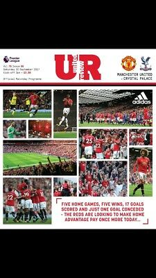 Manchester United V Crystal Palace Official Matchday Programme 30/09/17