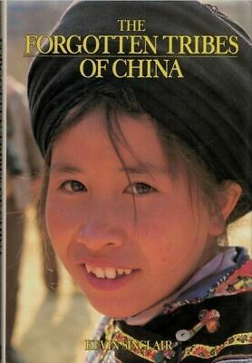 """The Forgotten Tribes of China"" by Kevin Sinclair (Hardcover, 1987)"