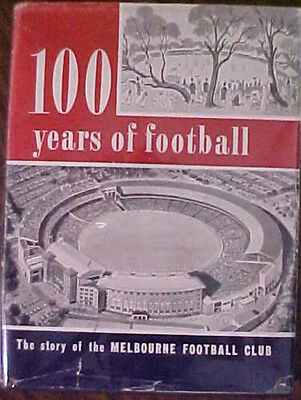 100 Years Of Football-The Story Of The Melbourne Club 1958 Hc Book! Signed By 3!