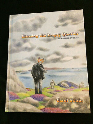 CROSSING THE EMPTY QUARTER AND OTHER STORIES by Carol Swain  Hardcover