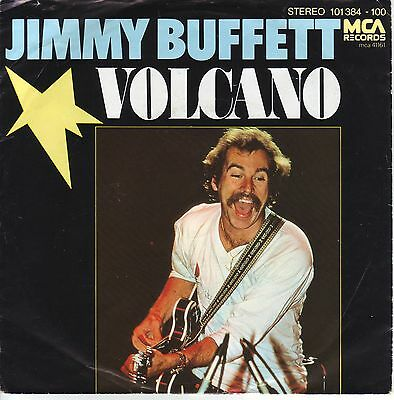 """7"" - JIMMY BUFFETT - Volcano"
