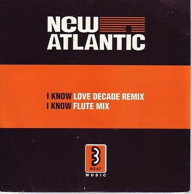 """7"" - NEW ATLANTIC - I know love decade Remix"