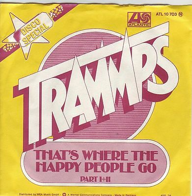 """""""7"""" - TRAMMPS - That`s where the happy people go"""