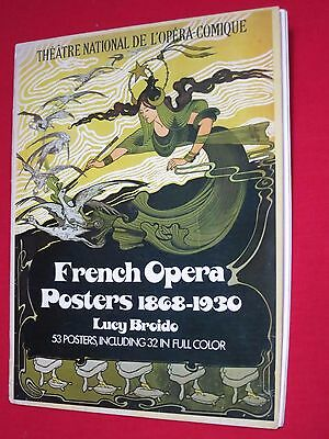 French Opera Posters 1868 - 1930 / Lucy Broido / 53 Posters, 32 Full Color