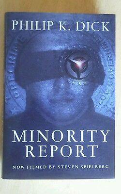 Philip K Dick MINORITY REPORT UK HB First Edition 2002, HB