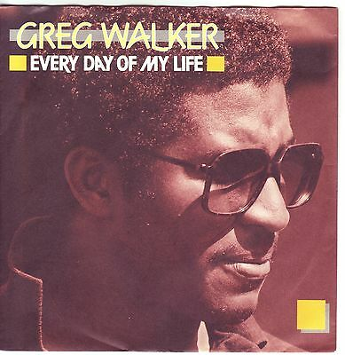 """""""7"""" - GREG WALKER - Every day of my life"""