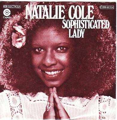 """""""7"""" - NATALIE COLE - Sophisticated Lady"""