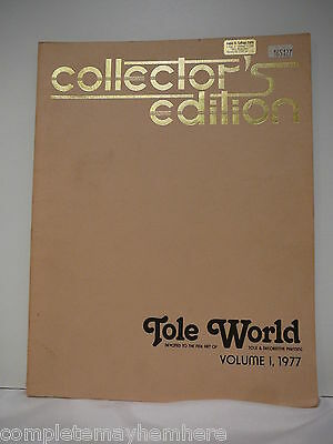 Collector's Edition Tole World Volume 1, 1977- tole painting