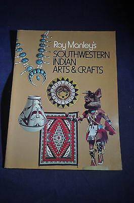 1975 Ray Manleys Southwestern Indian Arts & Crafts