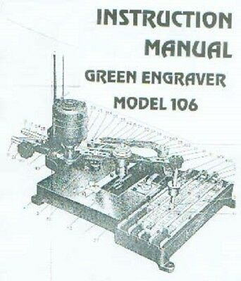 Green Engraver Machine Model 106 Instruction Manual
