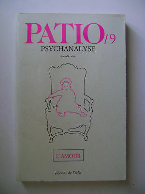 PATIO 9 - Psychanalyse - L'amour