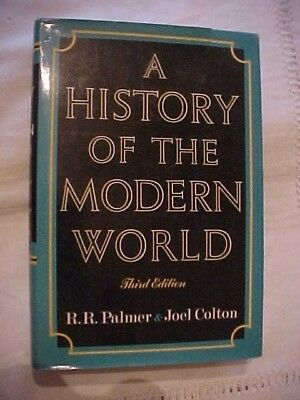 1968 Book A HISTORY OF THE MODERN WORLD 3rd EDITION by RR PALMER & JOEL COLTON