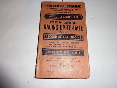 SPORTING CHRONICLE HORSE RACING UP TO DATE JAN 1st _ JUNE 17 1938 over 400 pages