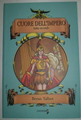 Comma 22 Cuore Of the'Impero Bryan Talbot Tome 2