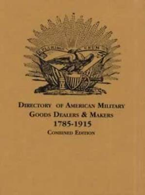 Directory American Military Goods Dealers Makers Book