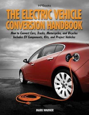 HP Books The Electric Vehicle Conversion Handbook P/N HP1568