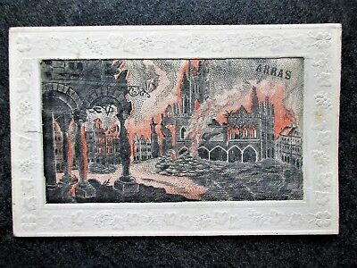 WW1 Silk Embroidered Postcard ARRAS On Fire Western Front