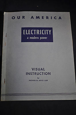1954 Our America Electricity A Modern Power, Visual Instruction By Coca Cola