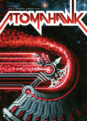 Atomahawk #0 Image Oversize Issue Donny Cates Regular Cover 2017