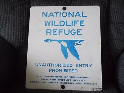 National Wildlife Refuge Sign Unauthorized Entry Prob U S Dept. Of The Interior