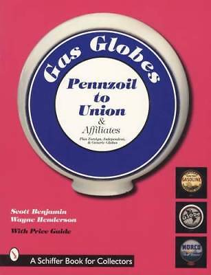 Gas Globes Collector Price Guide 1920s-1950s: - Pennzoil to Union, Sohio & MORE
