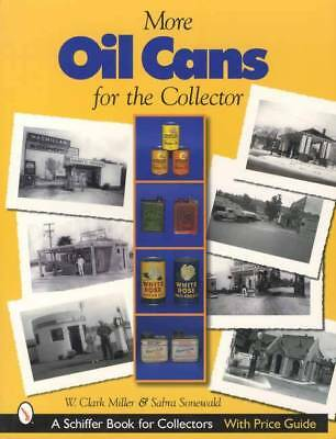 Vintage Oil Cans for the Collector Price Guide 1880s-1980s Over 750 Shown w Date