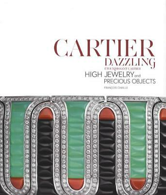 Cartier Dazzling: High Jewelry & Precious Objects REFERENCE 272 pgs