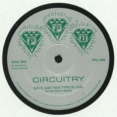 """CIRCUITRY - She's Just That Type Of Girl - Vinyl (12"""")"""
