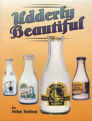 Udderly Beautiful EXCELLENT BOOK Milk Bottle ID Borden Cream Dairy UNIQUE