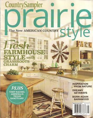 Country Sampler PRARIE STYLE Magazine, Summer 2017, home decorating, farmhouse