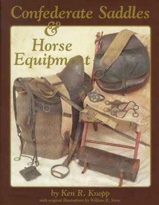 Confederate Saddles & Horse Equipment Reference Bridles Bits Cavalry Gear & More