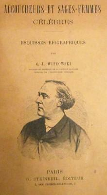 ACCOUCHEURS ET SAGES-FEMMES CELEBRES by G J Witkowski c 1890 French Obstetrics