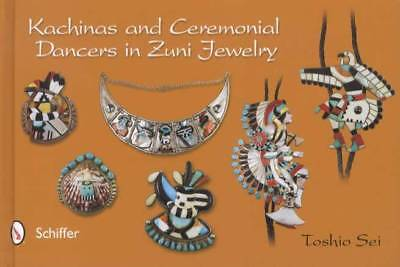 Zuni Jewelry Collector ID$ Guide: Kachinas & Ceremonial Dancers