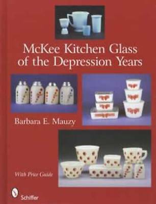 McKee Depression Era Kitchen Glass Guide Cannisters Etc