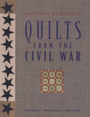 Quilts from the Civil War 9 Projects Historic Notes Diary Entries by B Brackman