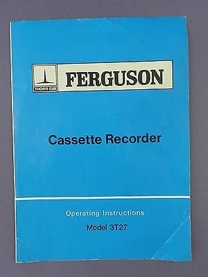 Ferguson Cassette Recorder Model 3T27 Operating Instructions