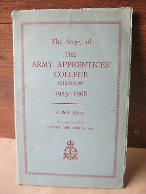 The story of The Army Apprentices' College,Chepstow,1923-1968. A brief history.