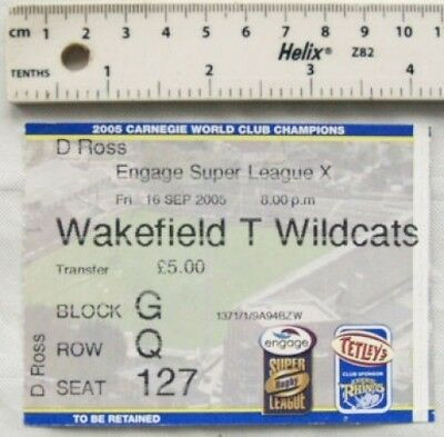 2005 ticket Wakefield T Wildcats