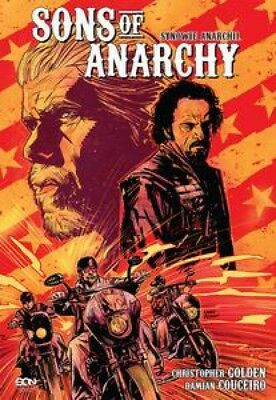 Sons of Anarchy. Synowie Anarchii - Christopher Golden, Damian Couceiro