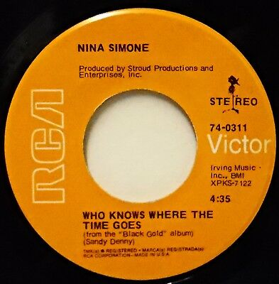NINA SIMONE - Who Knows Where The Time Goes / Assignment Song .. 1970 USA 45rpm