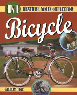 Restore Your Vintage Bicycle Schwinn Etc 1930s-1970s