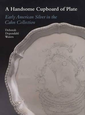 Early American Silver in the Cahn Collection - Collector Reference