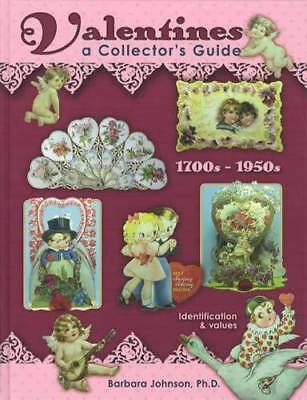 Vintage Valentines Collector Price Guide 1700s-Up Victorian